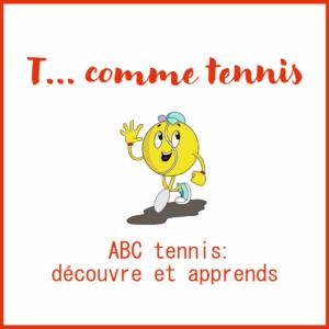 HAPPY TENNIS_ABC Tennis T…comme Tennis_Français